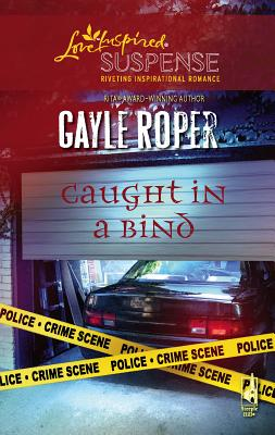 Caught in a Bind - Roper, Gayle G