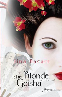 The Blonde Geisha - Bacarr, Jina