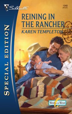 Reining in the Rancher - Templeton, Karen