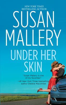 Under Her Skin - Mallery, Susan