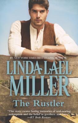 The Rustler - Miller, Linda Lael