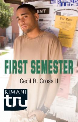First Semester - Cross, Cecil R, II
