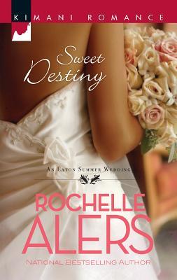 Sweet Destiny - Alers, Rochelle