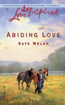 Abiding Love - Welsh, Kate