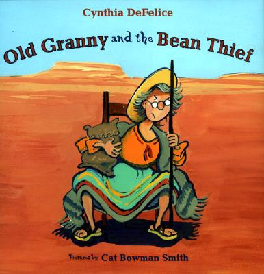 Old Granny and the Bean Thief - DeFelice, Cynthia C