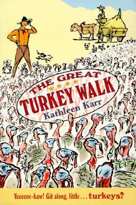 The Great Turkey Walk - Karr, Kathleen