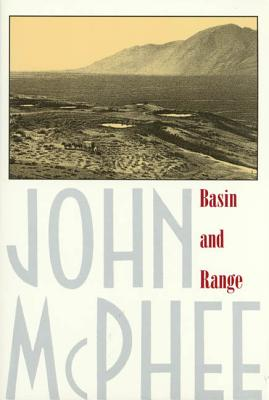 Basin and Range - McPhee, John, and McPhee
