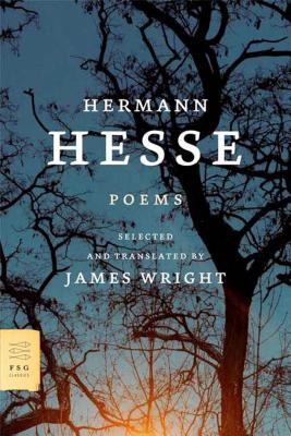 Poems - Hesse, Hermann, and Wright, James, Professor (Selected by)