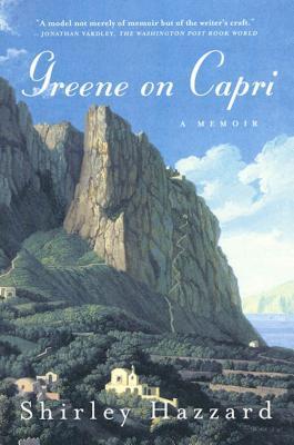 Greene on Capri: A Memoir - Hazzard, Shirley