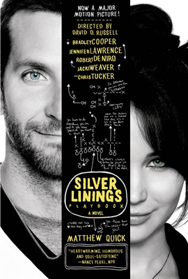 The Silver Linings Playbook - Quick, Matthew, and Burkart, Gina