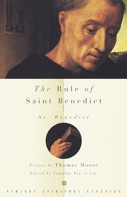The Rule of Saint Benedict - Benedict, Benedict, St., and Thornton, John F, and St Benedict XVI