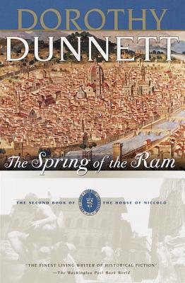 The Spring of the RAM - Dunnett, Dorothy (Preface by), and Wilt, Judith (Introduction by)