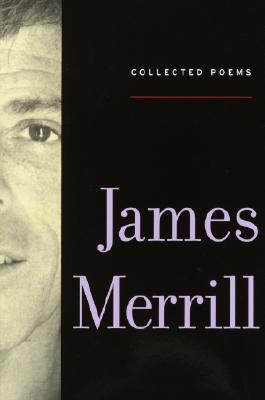 Collected Poems - Merrill, James Ingram