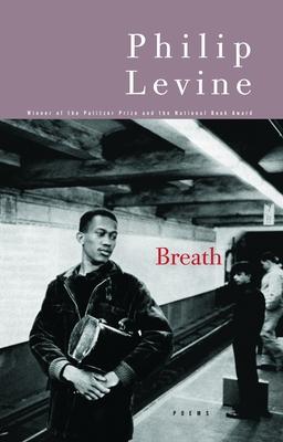 Breath: Poems - Levine, Philip, Judge