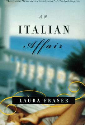 An Italian Affair - Fraser, Laura