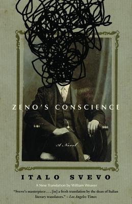 Zeno's Conscience - Svevo, Italo, and Weaver, William (Translated by), and Hardwick, Elizabeth (Preface by)