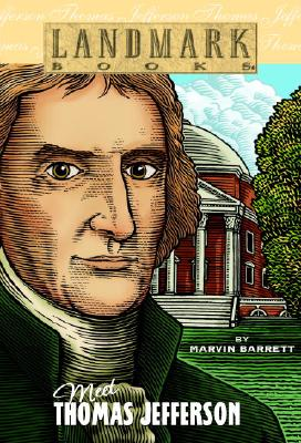 Meet Thomas Jefferson - Barrett, Marvin