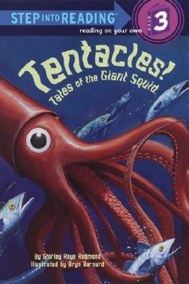 Tentacles!: Tales of the Giant Squid - Redmond, Shirley-Raye