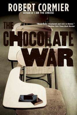 The Chocolate War - Cormier, Robert