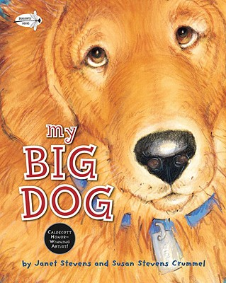 My Big Dog - Stevens Crummel, Susan