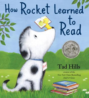 How Rocket Learned to Read - Hills, Tad