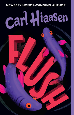 Flush - Hiaasen, Carl