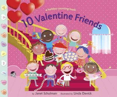 10 Valentine Friends - Schulman, Janet