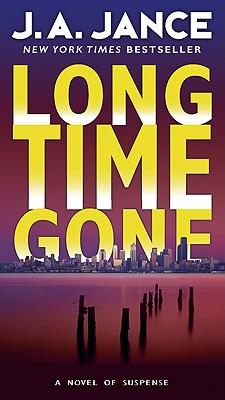 Long Time Gone - Jance, J A