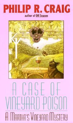 A Case of Vineyard Poison - Craig, Philip R