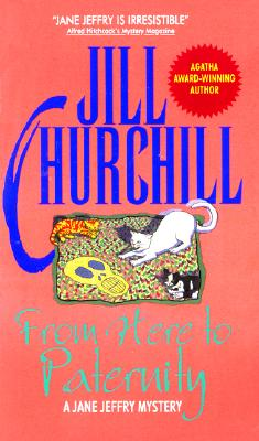 From Here to Paternity - Churchill, Jill