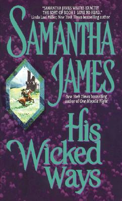 His Wicked Ways - James, Samantha