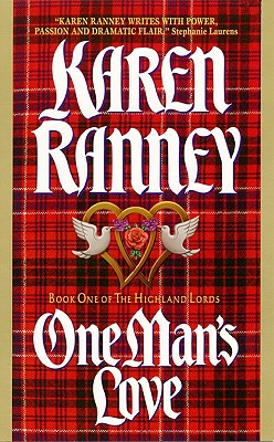 One Man's Love: Book One of the Highland Lords - Ranney, Karen