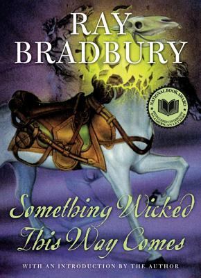 Something Wicked This Way Comes - Bradbury, Ray