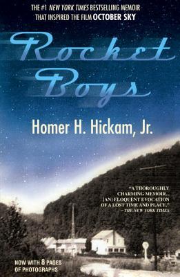 Rocket Boys: A Memoir - Hickam, Homer H