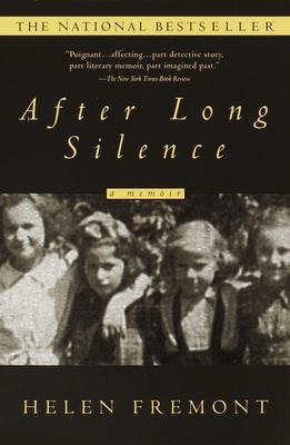 After Long Silence: A Memoir - Fremont, Helen