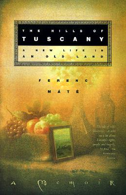 The Hills of Tuscany - Mate, Ferenc
