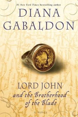 Lord John and the Brotherhood of the Blade - Gabaldon, Diana