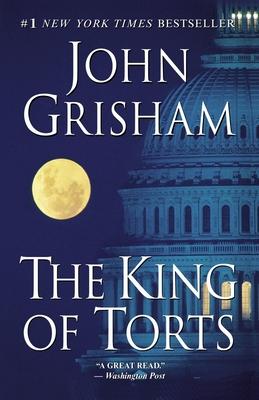 The King of Torts - Grisham, John
