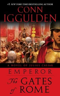 The Gates of Rome - Iggulden, Conn