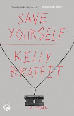 Save Yourself - Braffet, Kelly