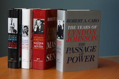 Robert A. Caro's the Years of Lyndon Johnson Set: The Path to Power; Means of Ascent; Master of the Senate; The Passage of Power - Caro, Robert A