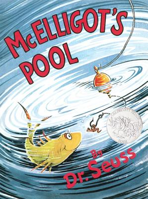 McElligot's Pool - Dr Seuss