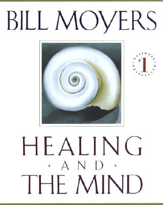 Healing and the Mind - Moyers, Bill