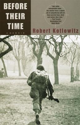Before Their Time: A Memoir - Kotlowitz, Robert