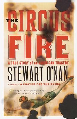 The Circus Fire - O'Nan, Stewart