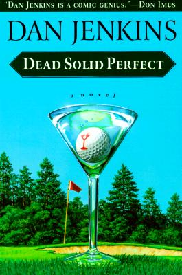 Dead Solid Perfect - Jenkins, Dan