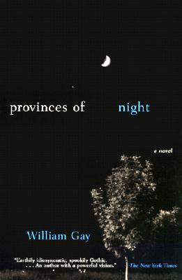 Provinces of Night - Gay, William
