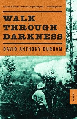 Walk Through Darkness - Durham, David Anthony