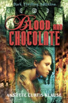 Blood and Chocolate - Klause, Annette Curtis