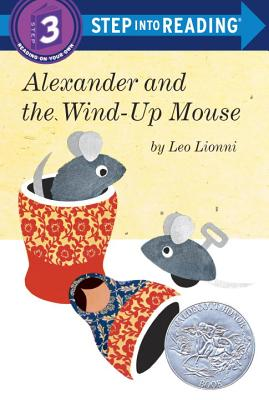 Alexander and the Wind-Up Mouse - Lionni, Leo